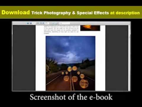 Trick photography and special effects 2nd edition download ita